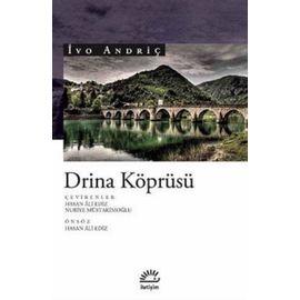 Drina Köprüsü (m. E. B.)-Ivo Andriç Iletişim Yayıncılık