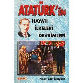 Atatürkün Hayatı Ilkeleri Devrimleri