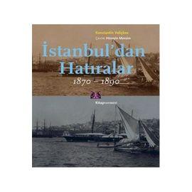 Istanbul'dan Hatıralar (1870-1890)