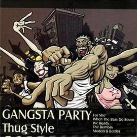 Plak - Gangsta Party Thug Style